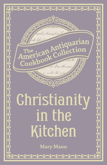 Christianity in the Kitchen - A Physiological Cook Book - cover