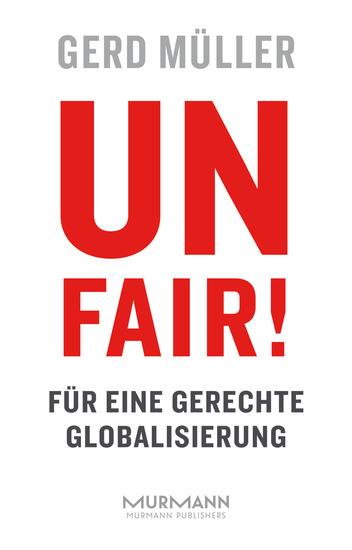 Unfair! Für eine gerechte Globalisierung - cover