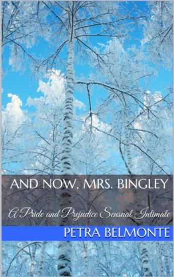 And Now Mrs Bingley - cover