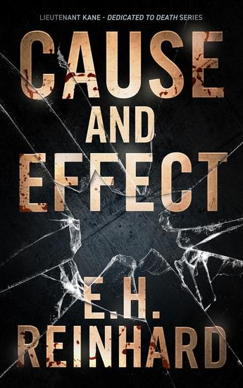 Cause and Effect - Lieutenant Kane - Dedicated to Death Series #4 - cover