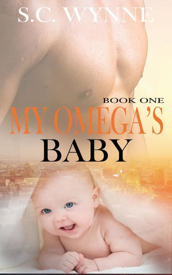 My Omega's Baby - Bodyguards and Babies #1 - cover