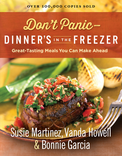 Don't Panic--Dinner's in the Freezer - Great-Tasting Meals You Can Make Ahead - cover