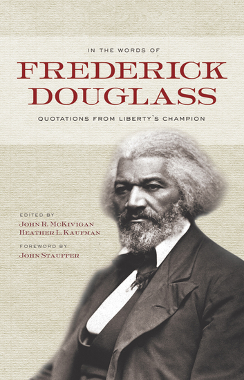 In the Words of Frederick Douglass - Quotations from Liberty's Champion - cover