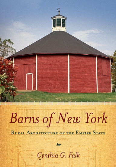 Barns of New York - Rural Architecture of the Empire State - cover