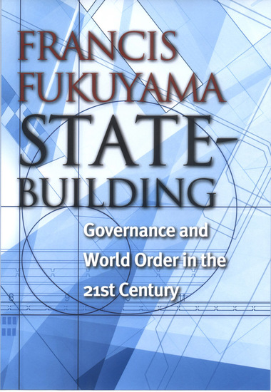 State-Building - Governance and World Order in the 21st Century - cover
