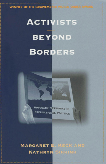 Activists beyond Borders - Advocacy Networks in International Politics - cover