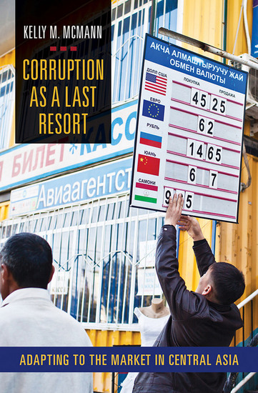 Corruption as a Last Resort - Adapting to the Market in Central Asia - cover