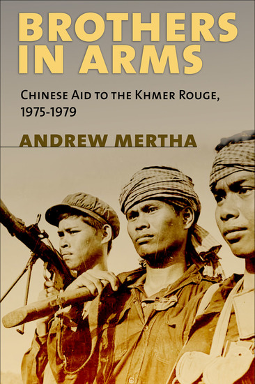 Brothers in Arms - Chinese Aid to the Khmer Rouge 1975–1979 - cover