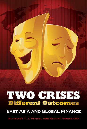 Two Crises Different Outcomes - East Asia And Global Finance - cover