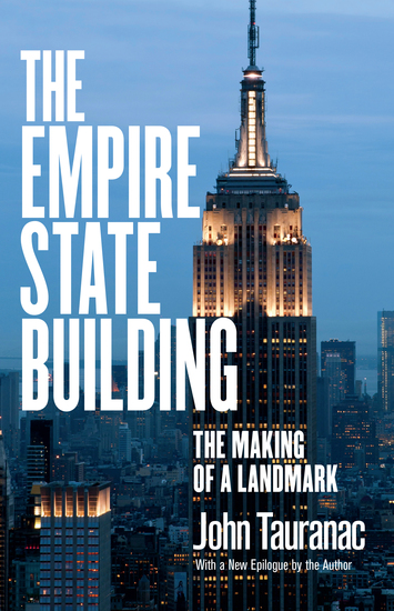 The Empire State Building - The Making of a Landmark - cover