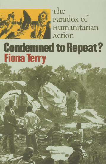 Condemned to Repeat? - The Paradox of Humanitarian Action - cover