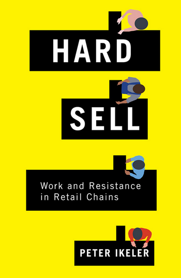 Hard Sell - Work and Resistance in Retail Chains - cover
