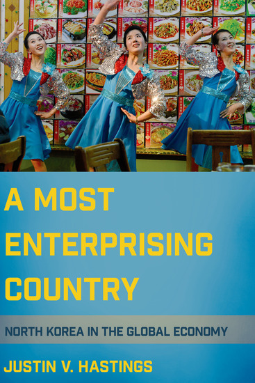 A Most Enterprising Country - North Korea in the Global Economy - cover