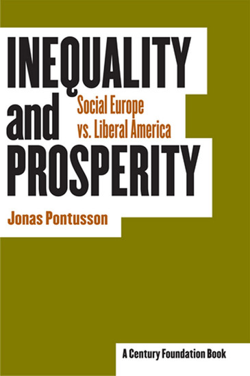 Inequality and Prosperity - Social Europe vs Liberal America - cover