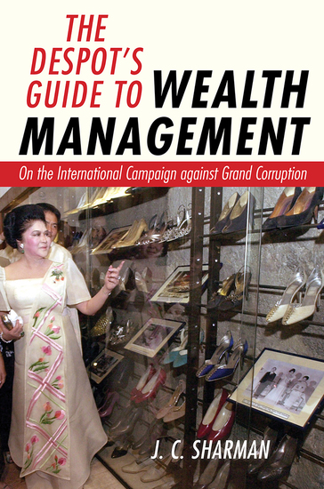 The Despot's Guide to Wealth Management - On the International Campaign against Grand Corruption - cover