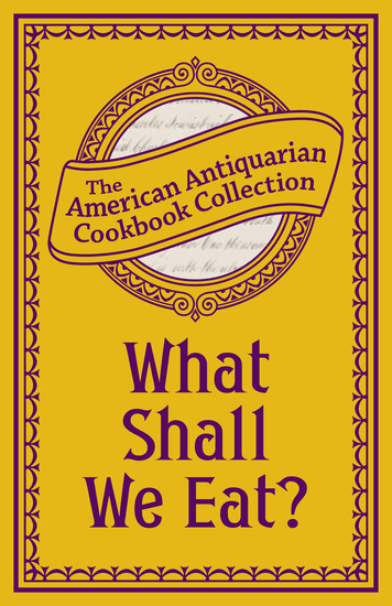 What Shall We Eat? - A Manual for Housekeepers - cover