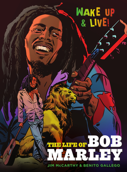 Wake Up and Live: The Life of Bob Marley - cover