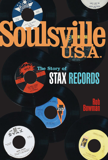 Soulsville USA: The Story of Stax Records - cover