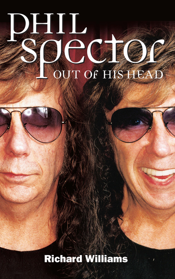 Phil Spector: Out Of His Head - cover