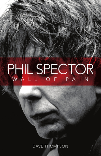 Phil Spector: Wall Of Pain - cover
