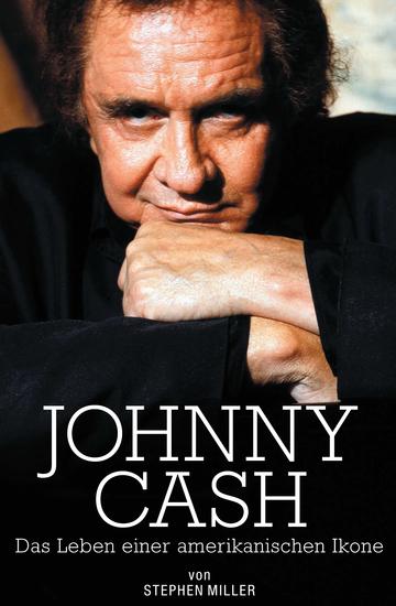 Johnny Cash: Das Leben Einer Amerikanischen Ikone - cover