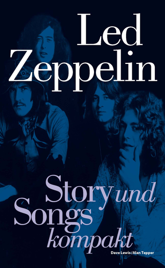Led Zeppelin: Story und Songs kompakt - cover