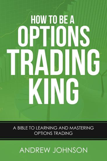 How To Be A Options Trading King - How To Be A Trading King #4 - cover