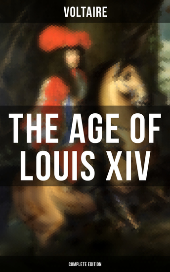 The Age Of Louis XIV (Complete Edition) - cover