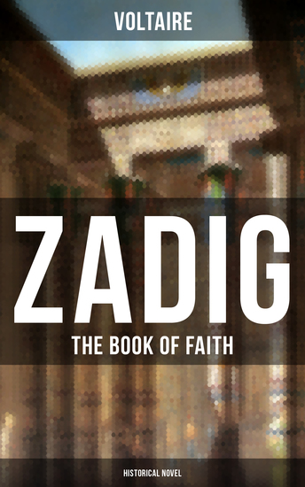 ZADIG - The Book of Faith (Historical Novel) - A Story from Ancient Babylonia - cover