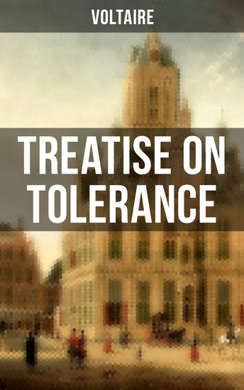 Voltaire: Treatise on Tolerance - cover