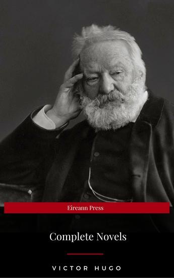Victor Hugo: Complete Novels (Eireann Press) - cover