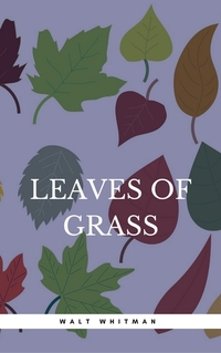 Read online Leaves of Grass on 24symbols