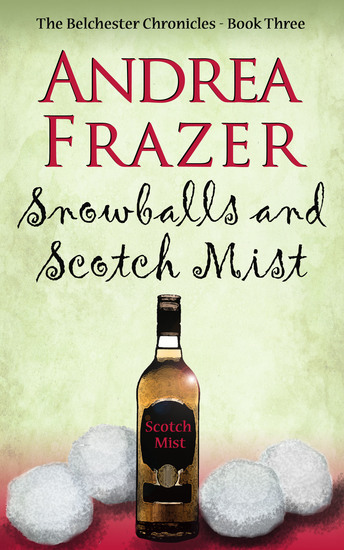 Snowballs and Scotch Mist - Belchester Chronicle - cover