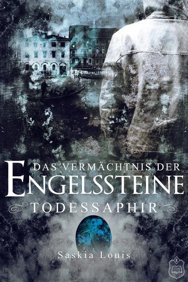Das Vermächtnis der Engelssteine - Todessaphir - cover