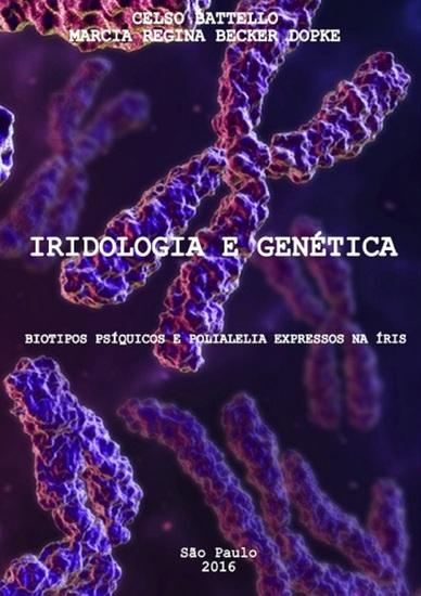 Iridologia e Genética - Biotipos Psíquicos E Polialelia Expressa Na Íris - cover