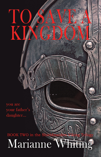 To Save a Kingdom - The Shieldmaiden Trilogy - cover