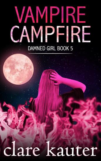 Vampire Campfire - Damned Girl #5 - cover