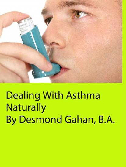 Dealing With Asthma Naturally - cover
