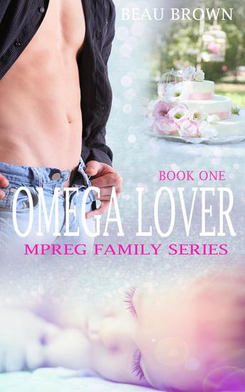 Omega Lover - Mpreg Family Series #1 - cover