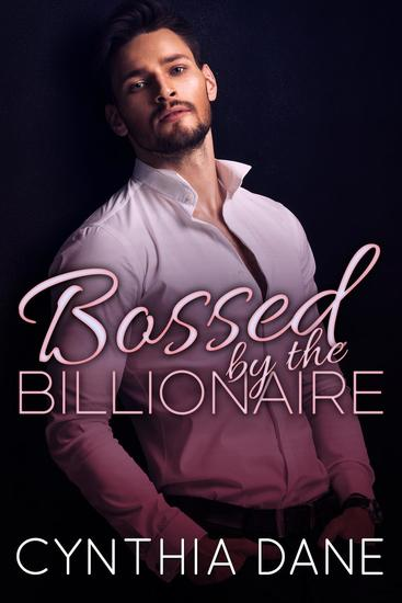 Bossed By the Billionaire - cover