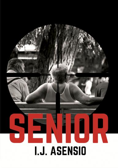 Senior - Un thriller de la sexta edad - cover