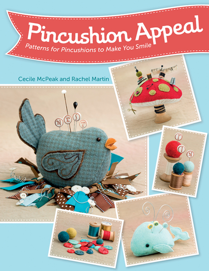 Pincushion Appeal - Patterns for Pincushions to Make You Smile - cover
