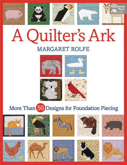 A Quilter's Ark - More Than 50 Designs for Foundation Piecing - cover
