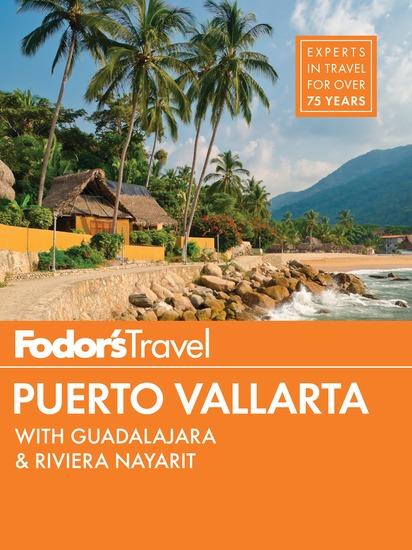 Fodor's Puerto Vallarta - with Guadalajara & Riviera Nayarit - cover
