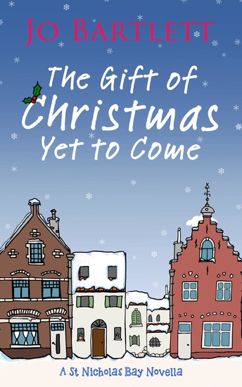 The Gift of Christmas Yet to Come - St Nicholas Bay Series - cover