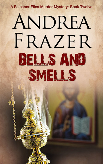Bells and Smells - The Falconer Files - cover