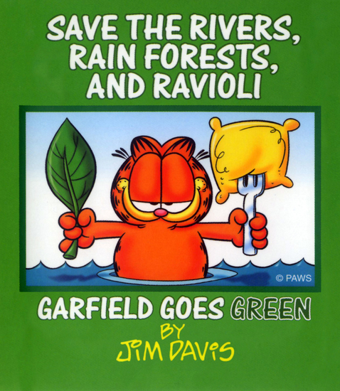 Save the Rivers Rain Forests and Ravioli - Garfield Goes Green - cover
