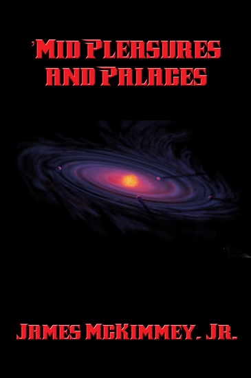 'Mid Pleasures and Palaces - cover