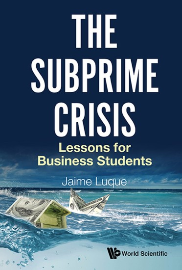 Subprime Crisis The: Lessons For Business Students - Lessons for Business Students - cover