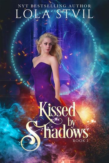 Kissed By Shadows (Kissed By Shadows Series Book 1) - Kissed By Shadows - cover